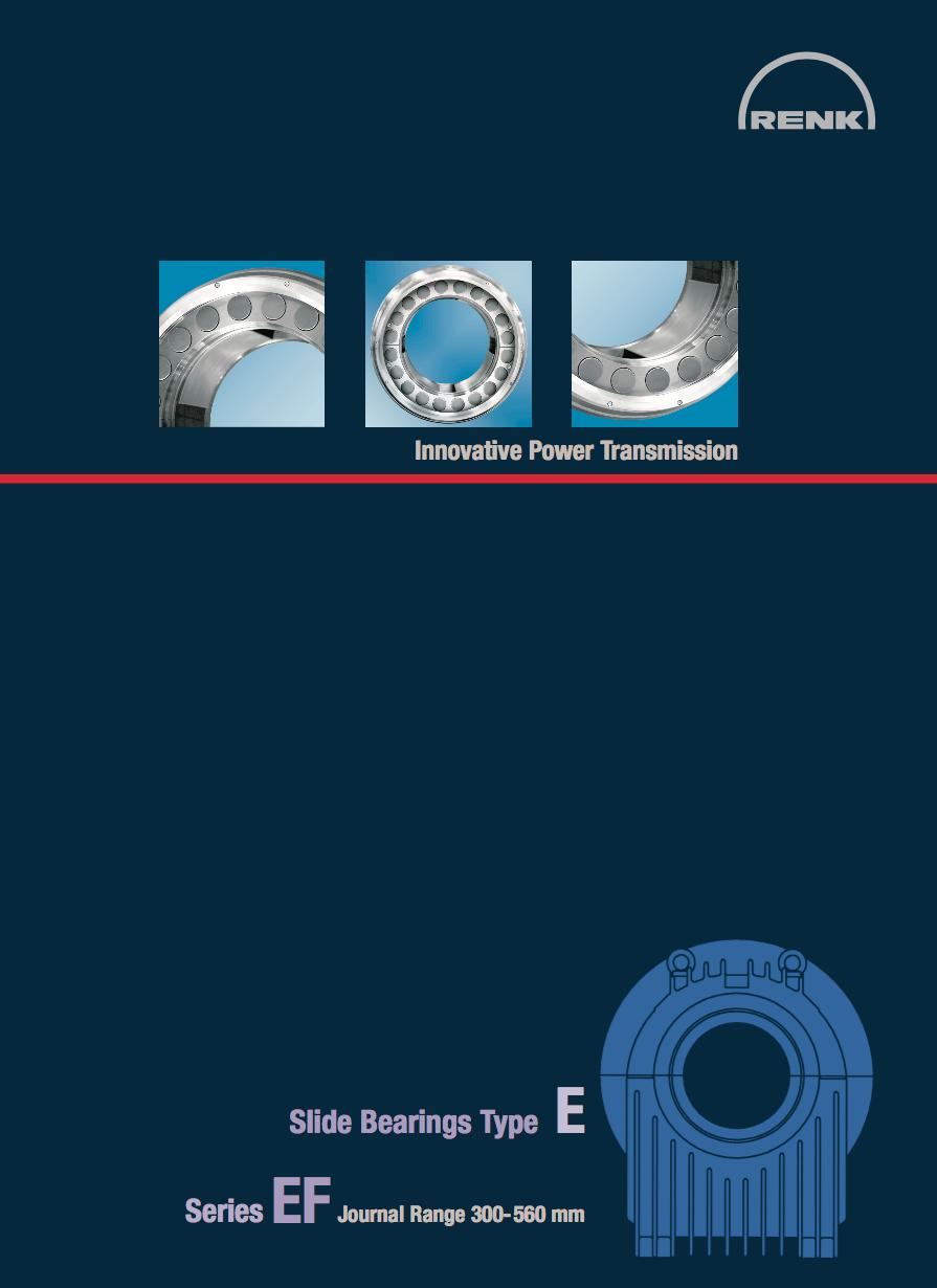 E-Type Bearing - EF   Shaft Diameters  300 - 560mm