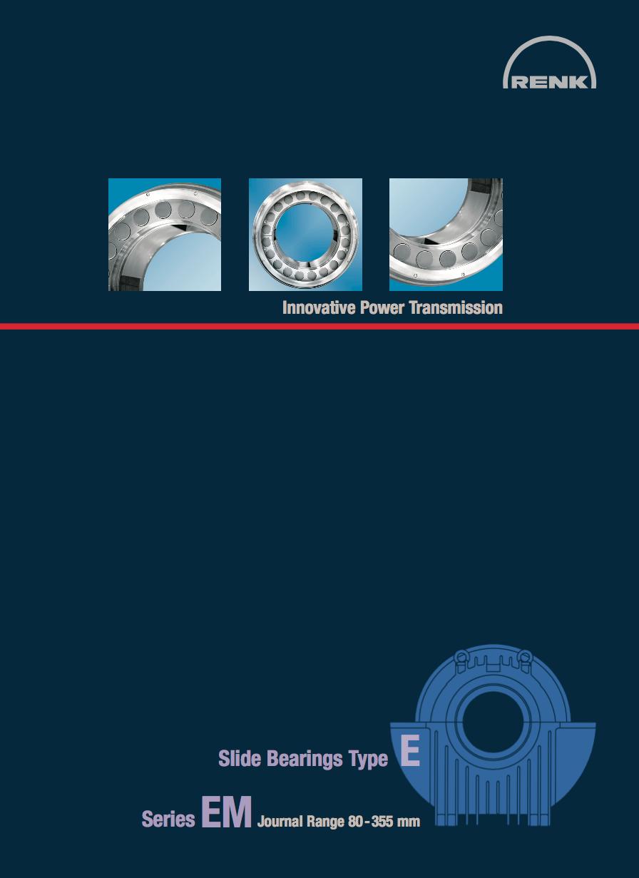 E-Type Bearing - EM   Shaft Diameters 80 - 355mm
