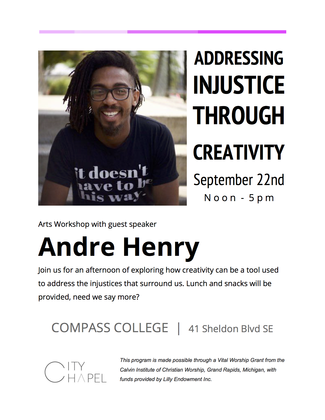 """Addressing Injustice Through Creativity"" - City Chapel Arts Workshop hosted by Compass College of Cinematic Arts, Grand RapidsSeptember 22nd, 2018"