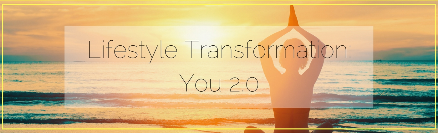 Lifestyle Transformation_ You 2.0.jpg