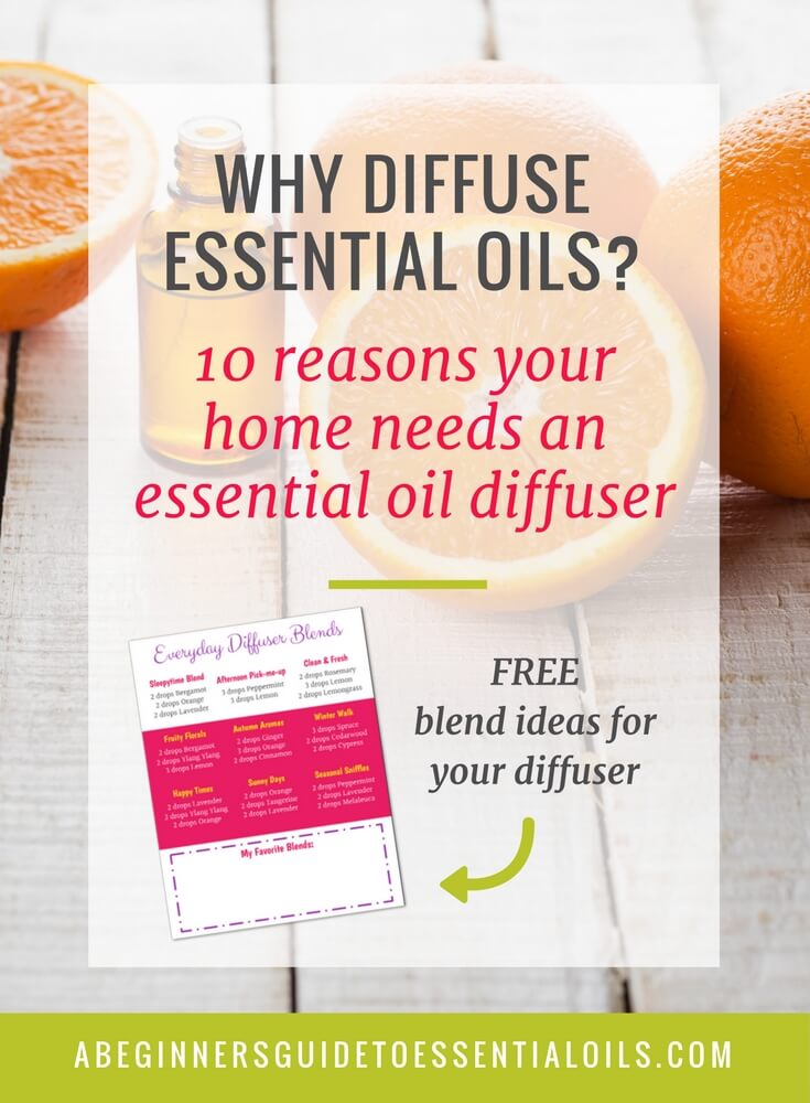 Why diffuse essential oils? It's one of the quickest & easiest ways to begin using the oils. It's easy to do and everyone in the family can benefit from the wonderful aromas. But there are a few more reasons and benefits of diffusing essential oils - let's see what they are!