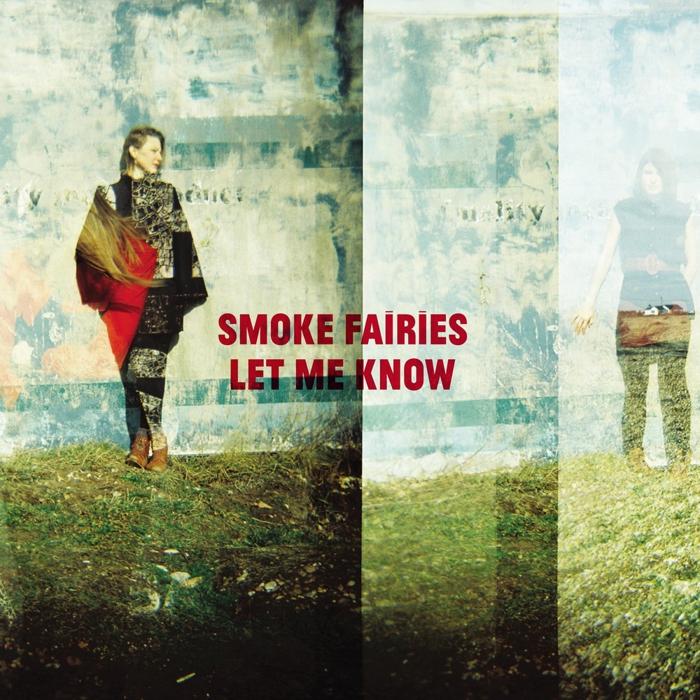 Smoke Faires - Let Me Know