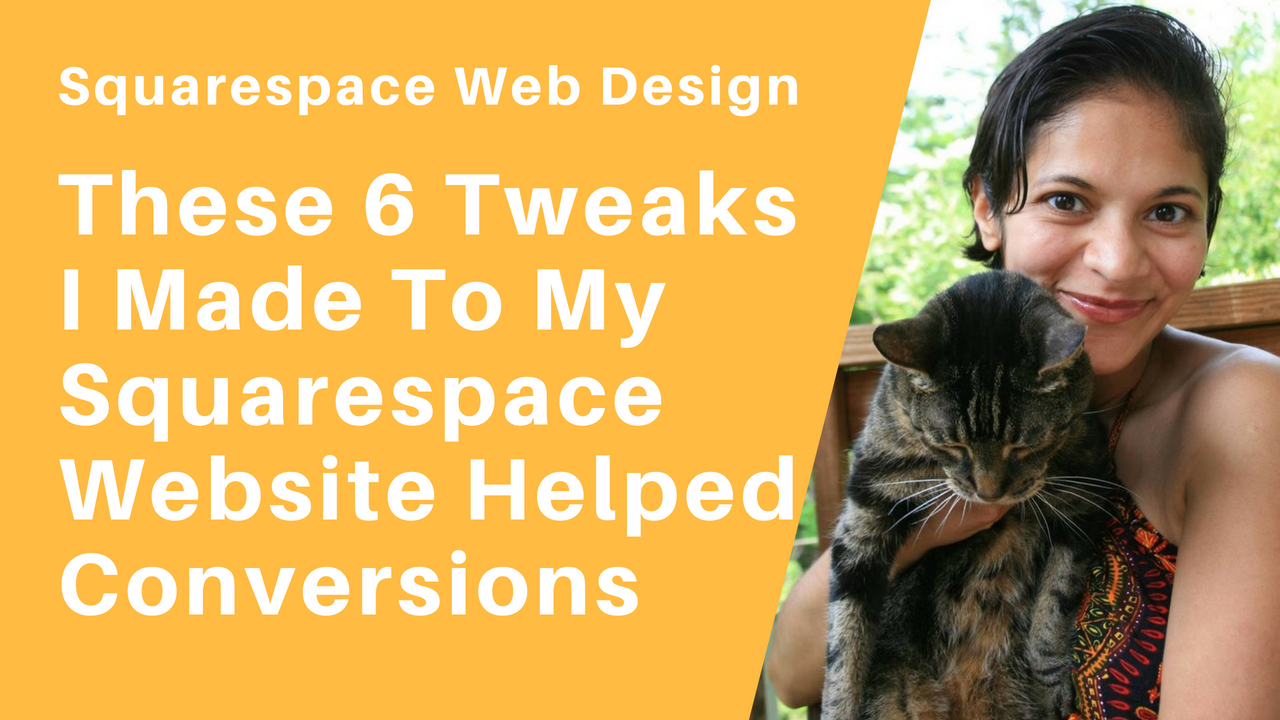 6 Tweaks to my Squarespace Website for Conversions
