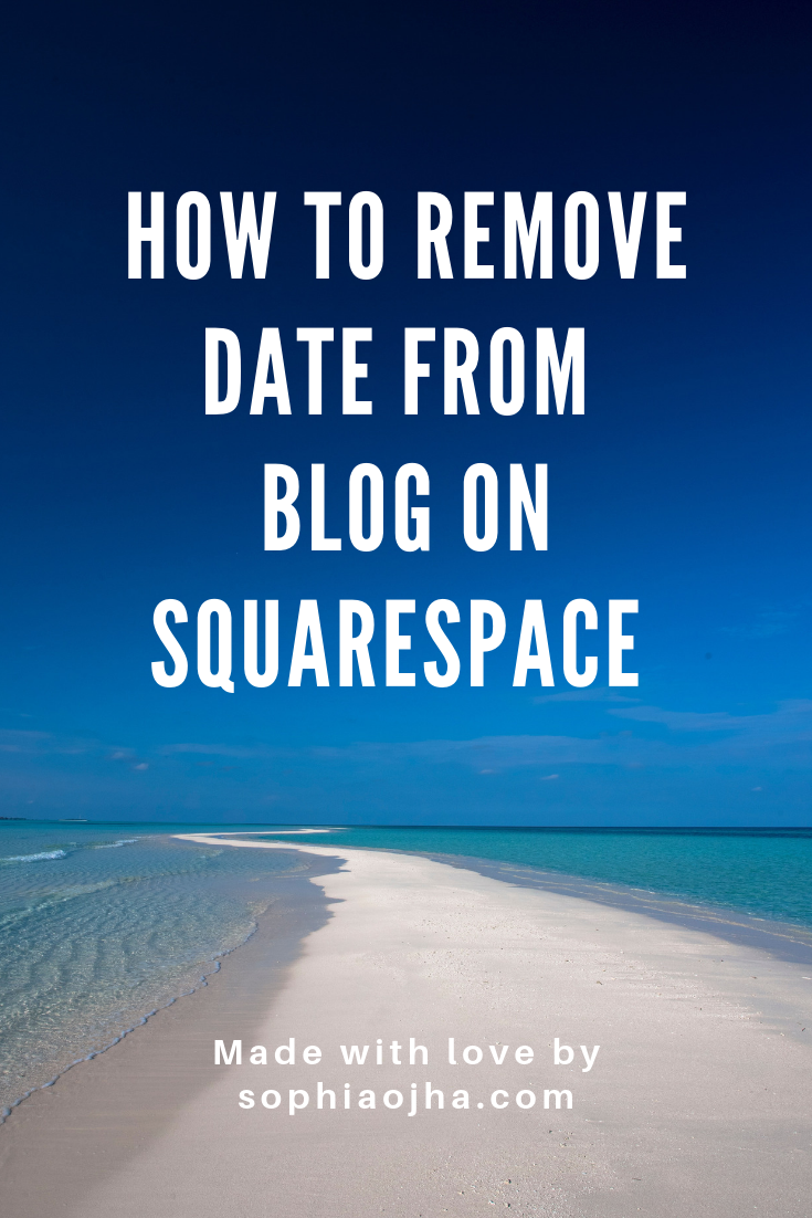 How to remove date from blog on Squarespace