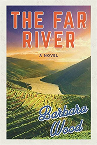 The Far River - Barbara Wood