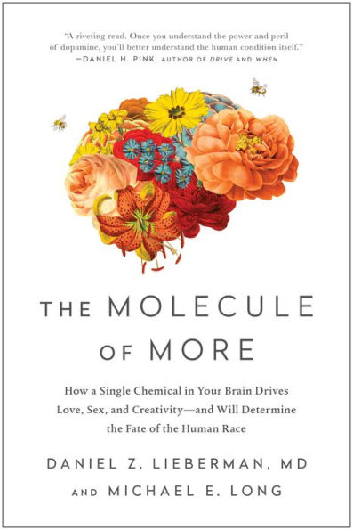 The Molecule of More - Lieberman and Long
