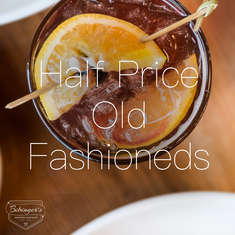 Half-Price Old Fashioneds - Choose from one of our signature hand-muddled Old Fashioned cocktails, or create your own using your favorite liquor! Half-price every Tuesday after Happy Hour.Tuesday6pm - close