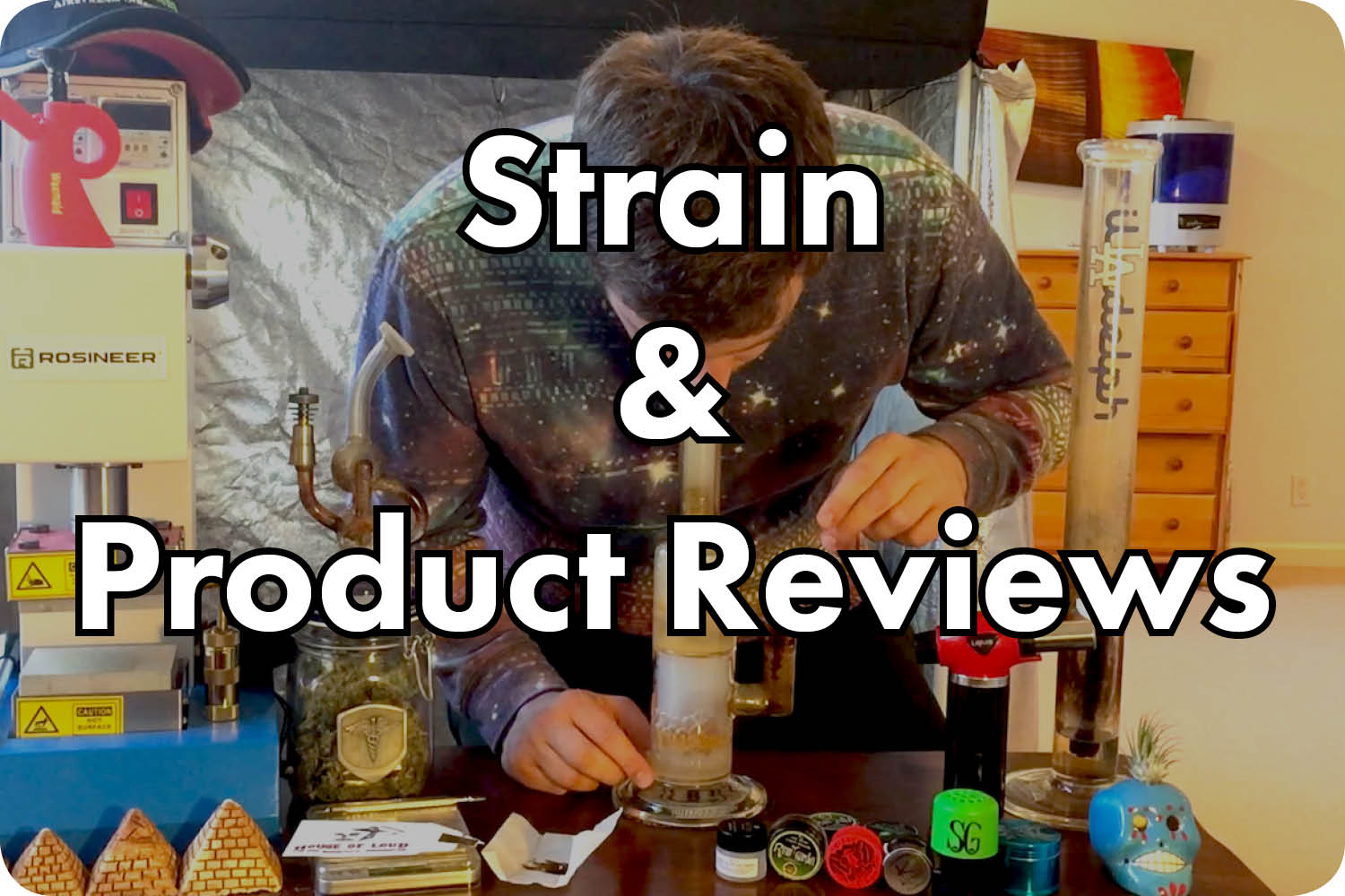 Strain & Product Review videos