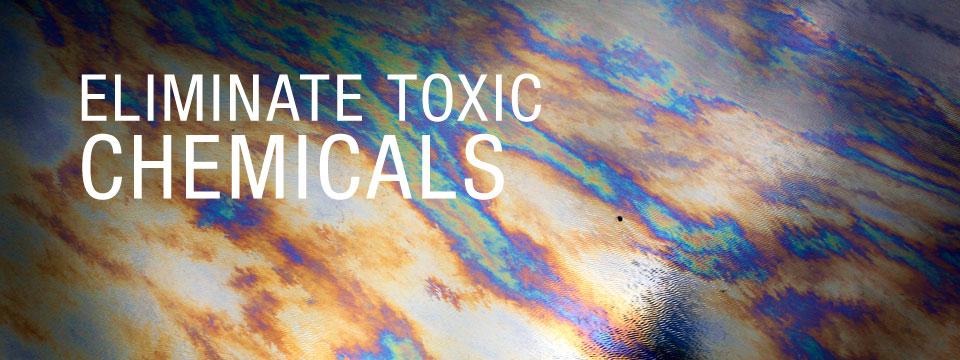 Eliminate Chemical Toxins