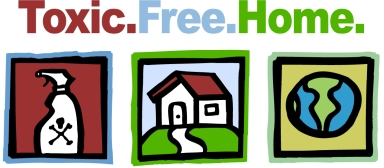 Make your home Toxic Free.