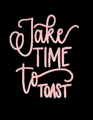 TakeTimeToToast-386x500.png