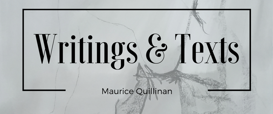 writing and texts- maurice quillinan