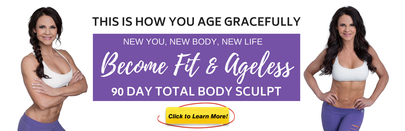 Fit & Ageless Banner-Learn More.png