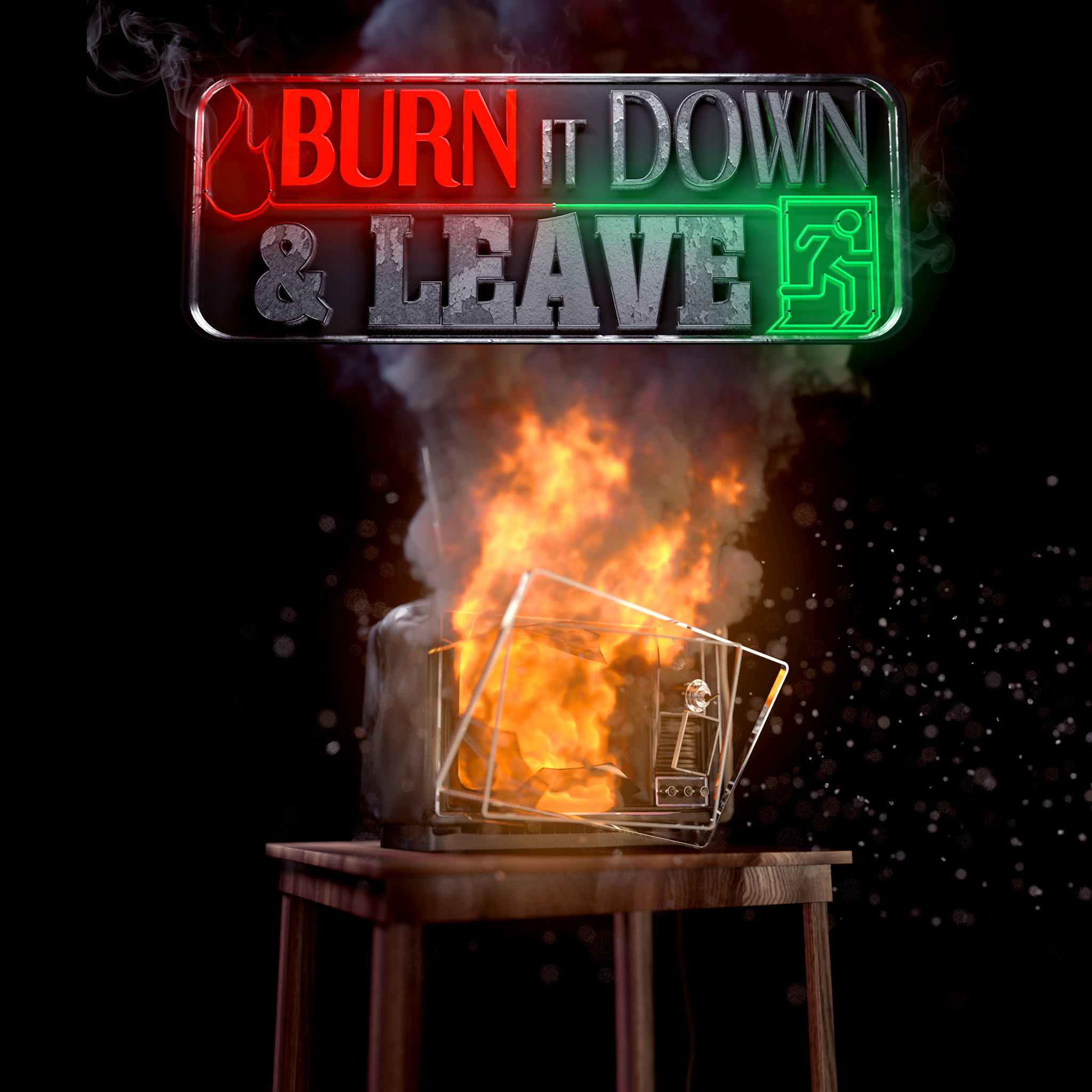 Burn It Down and Leave Logo