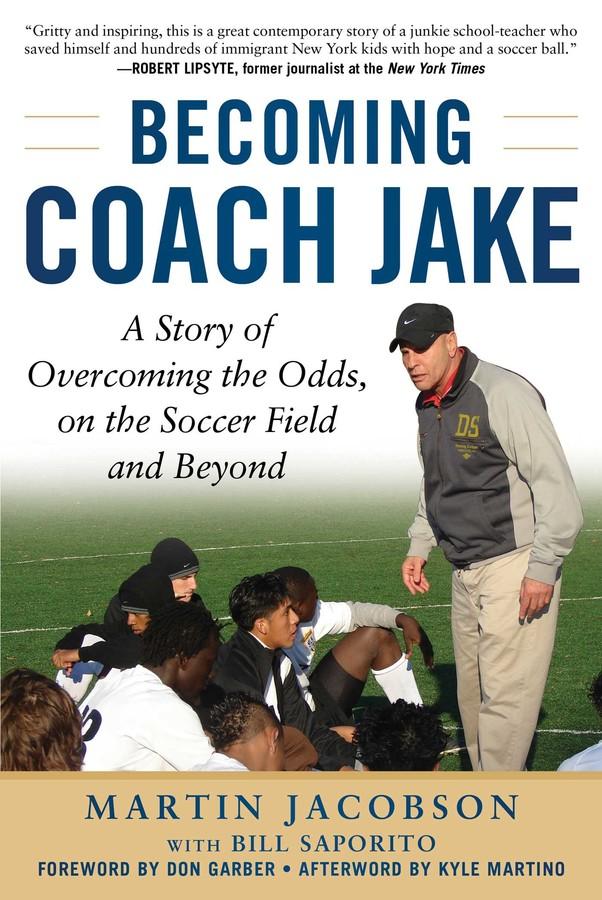 A memoir about battling adversity… - by the winningest high school soccer coach in New York City public school history!