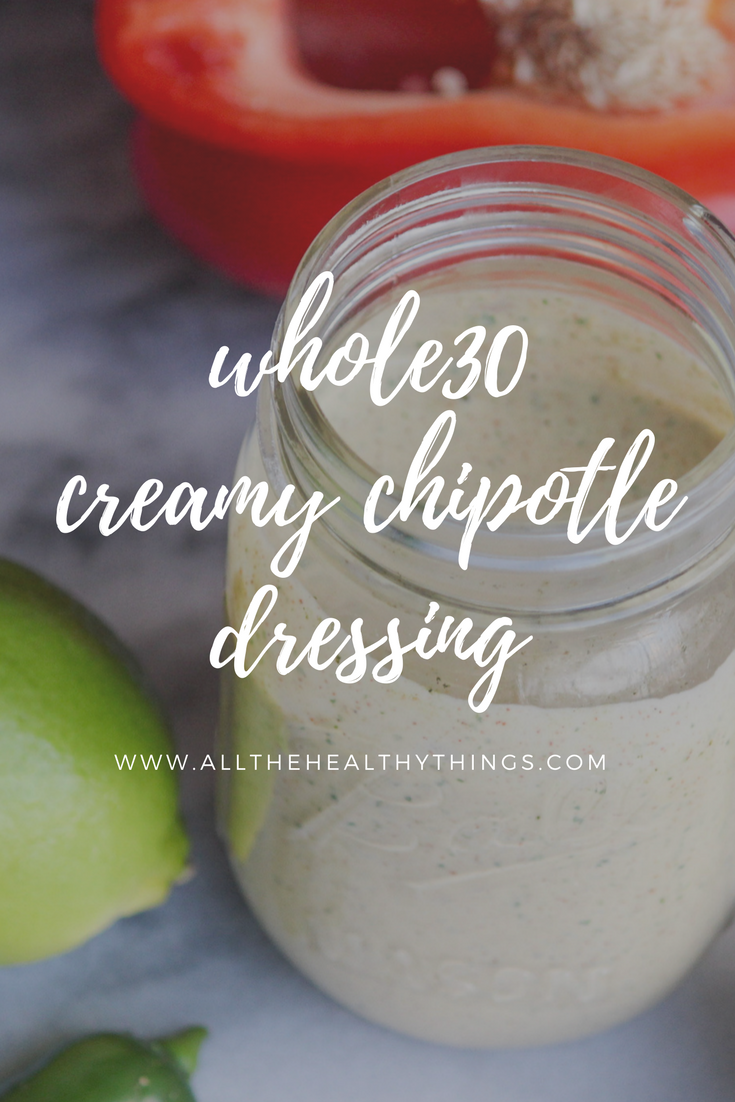 whole 30 creamy chipotle dressing copy.png