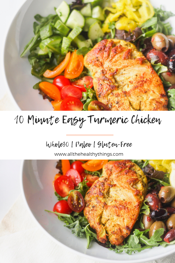 10 Minute Easy Turmeric Chicken | All the Healthy Things