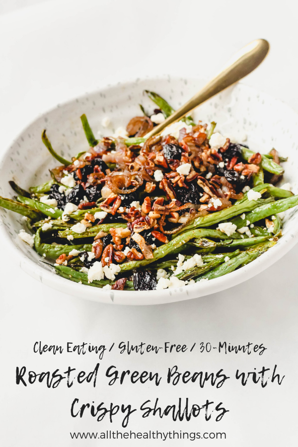 Roasted Green Beans with Crispy Shallots