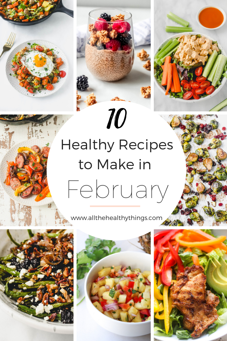 Ten Healthy Recipes to Make in February