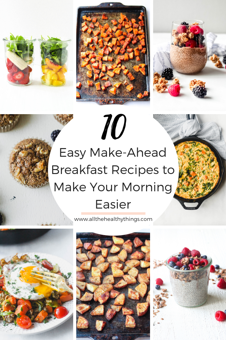 Ten Easy Make Ahead Breakfast Recipes