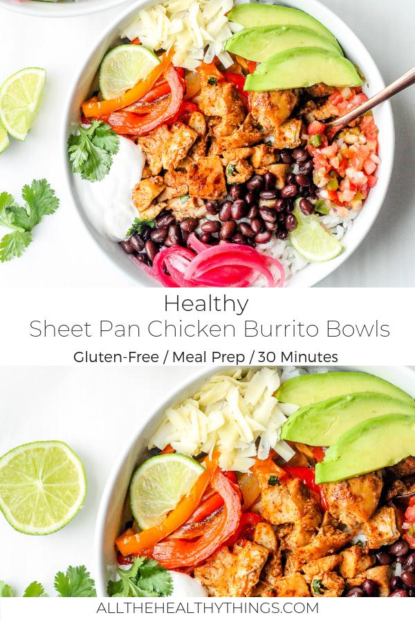 Sheet Pan Chicken Burrito Bowls