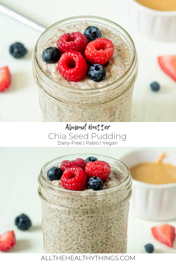 Almond Butter Chia Seed Pudding