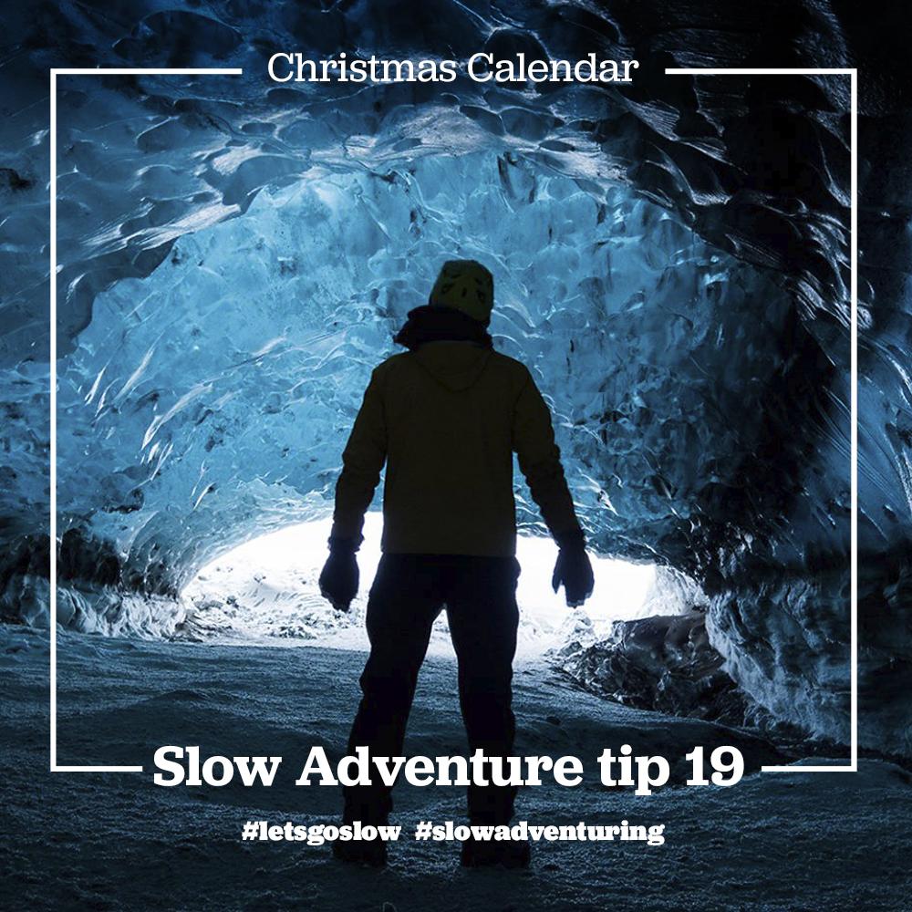 slow-adventure-tip-19-Ice caves.jpg