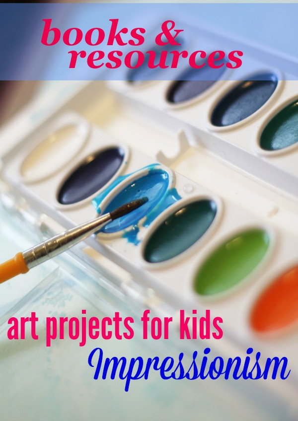 art projects for kids impressionist resources