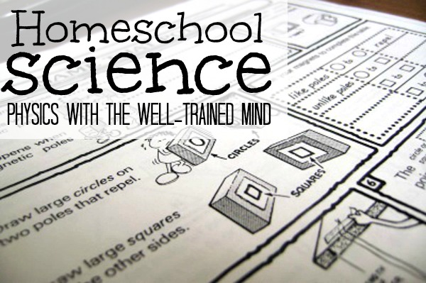 Teaching science is fun and easy with The Well-Trained Mind methods.