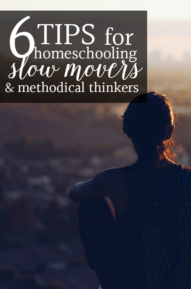 tips for homeschooling slow movers