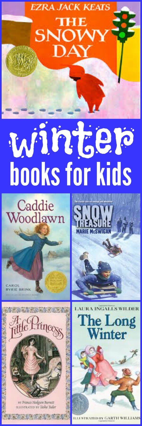 Winter is a great time to curl up with your kids and a good read aloud. Here are my favorite winter books for kids - perfect for that snowy afternoon.