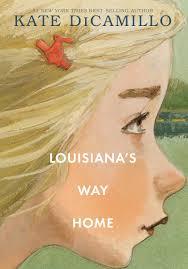Louisiana's Way Home by Kate DiCamillo.jpeg