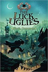The Luck Uglies by Paul Durham.jpeg