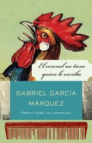 El Coronel No Tiene Quien Le Escriba - Gabriel García Márquez.jpeg