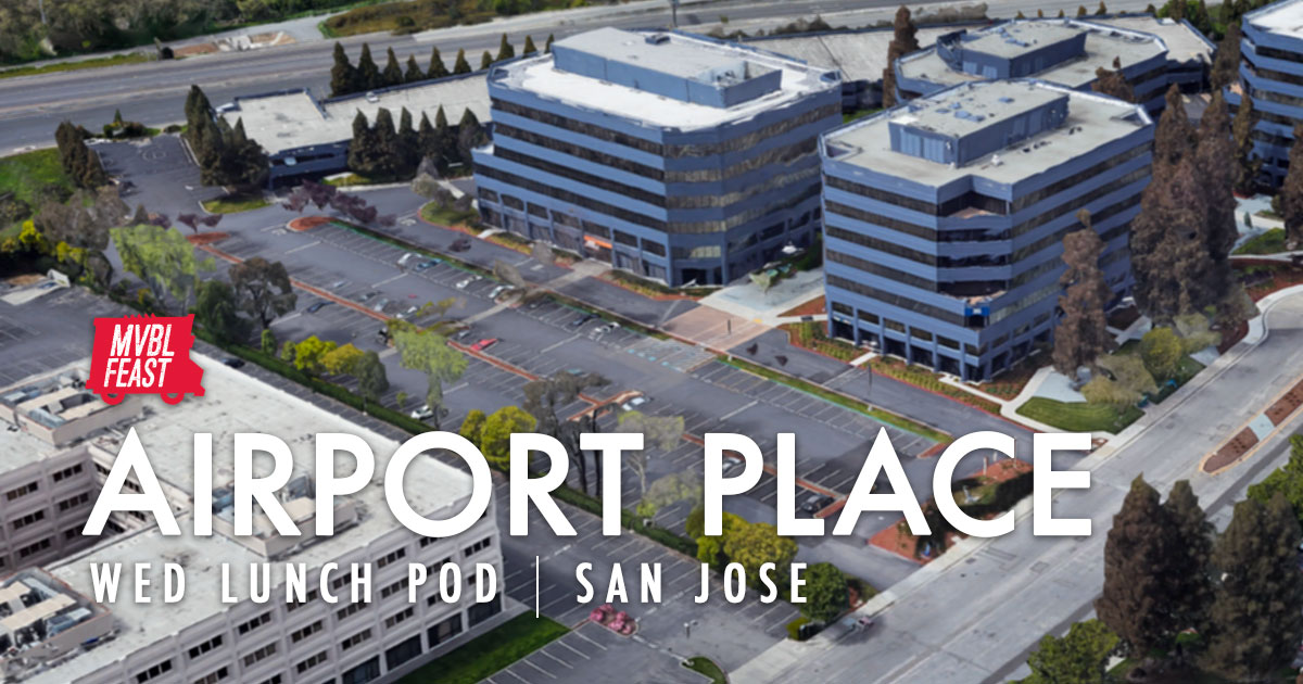 Airport Place - San Jose - Days: Wednesdays // Time: 11am - 1:30pmOne Truck Lunch Pod2099 Gateway Place. San Jose, CA 95110