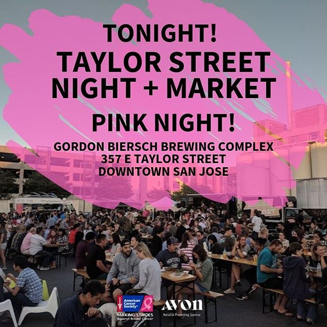 TONIGHT! Join us at Taylor Street Night Market 8/15 for Pink Night! Enjoy delicious food trucks, check out local crafters - including some #StridesSV fundraisers along with Gordon Biersch Brewing Company will be donating the proceeds from tonight's sales toward Making Strides Against Breast Cancer of Silicon Valley.