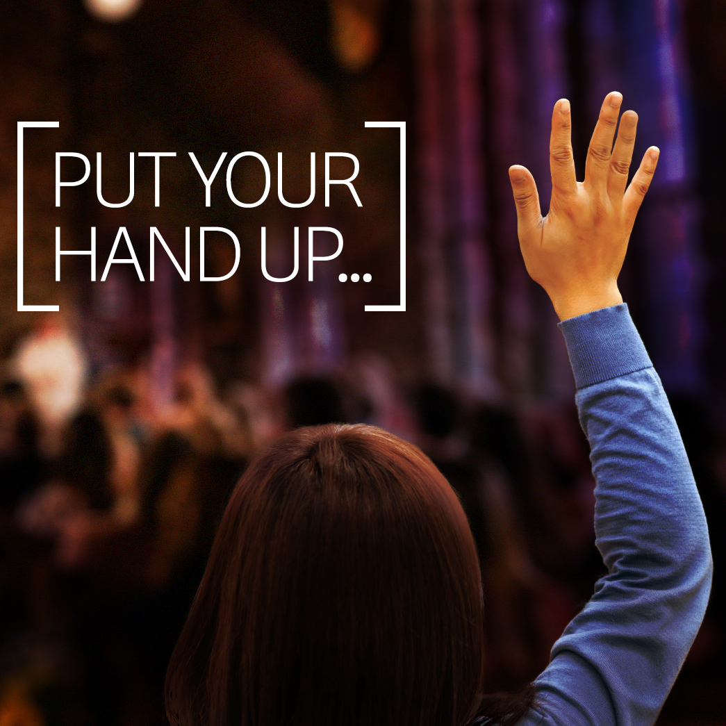 Put Your hand up-SQUARE.png