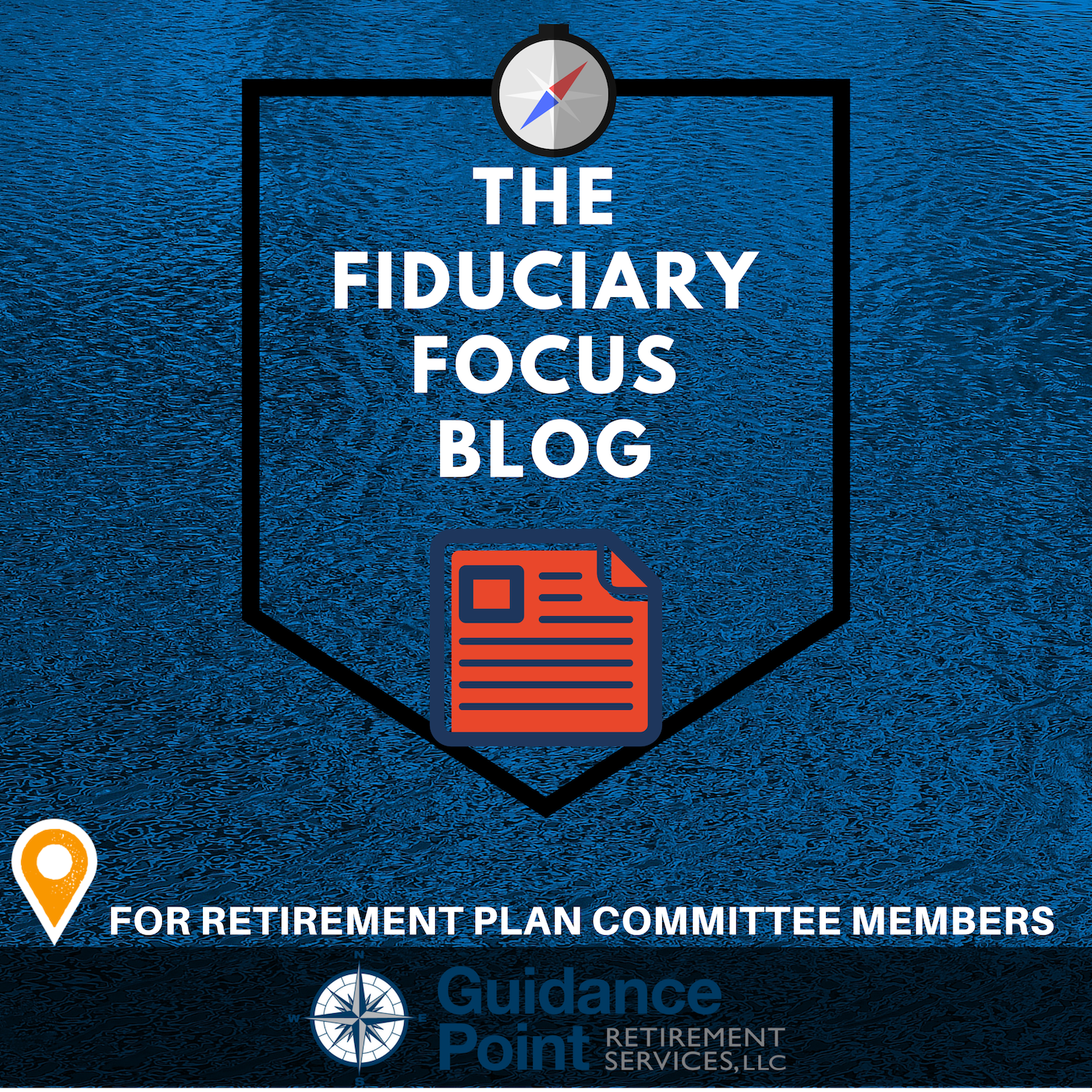 The Fiduciary Focus Blog Guidance Point.png