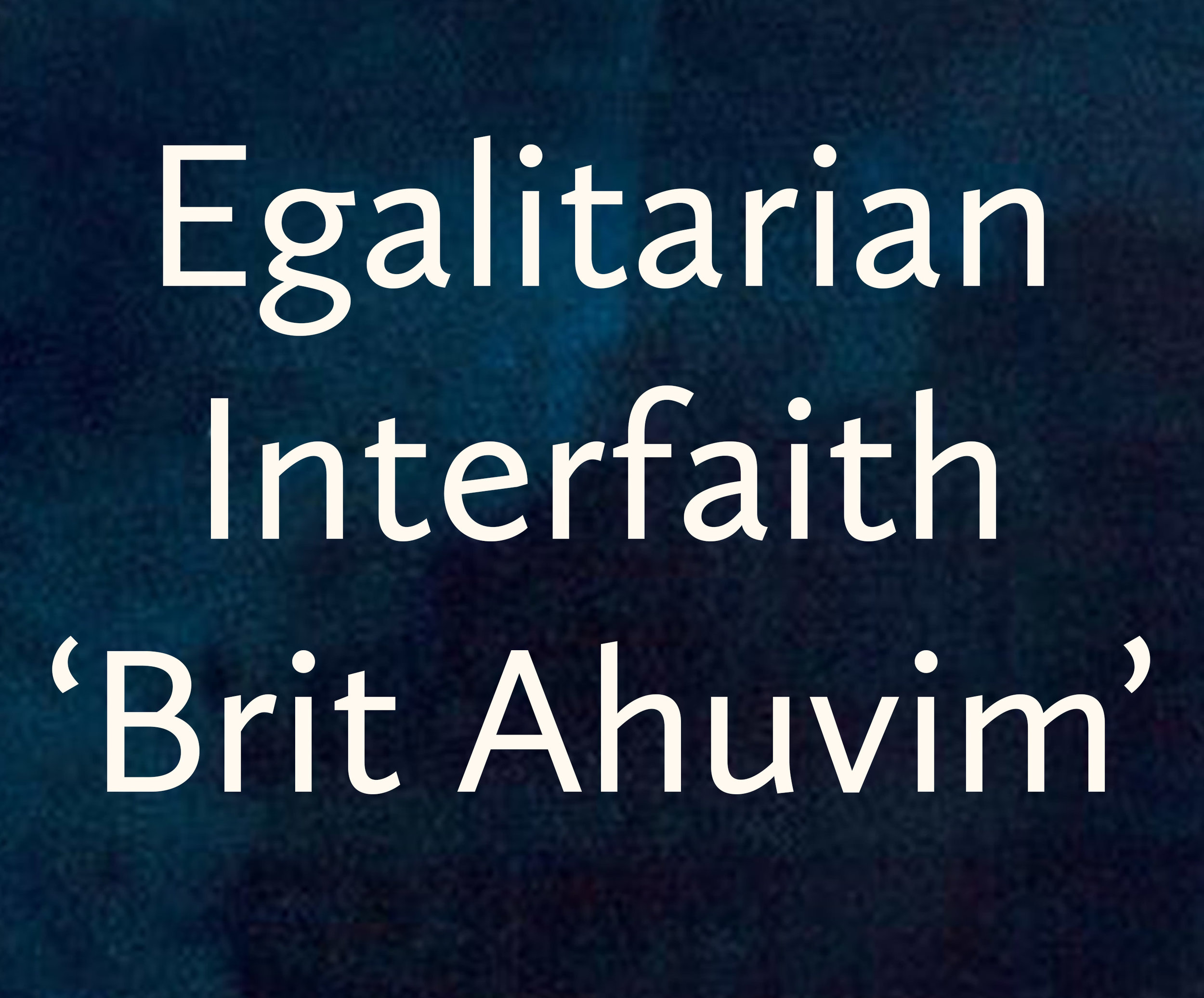 Egalitarian and Brit Ahuvim_indigo.jpg