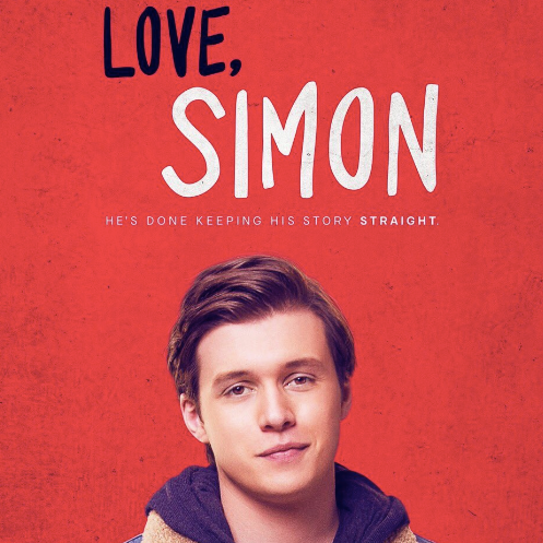 Love Simon - A classic love story of a 17-year old boy falling in love with an anonymous  classmate.