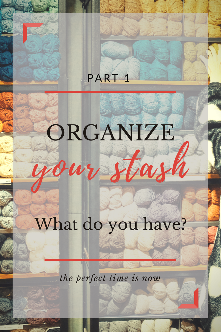 Organize your stash