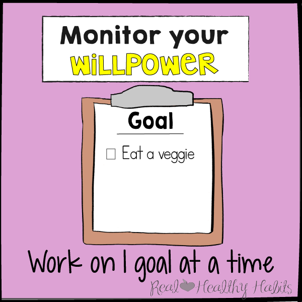 Work on 1 goal at a time to monitor your willpower| The Willpower Solution | realhealthyhabits.com