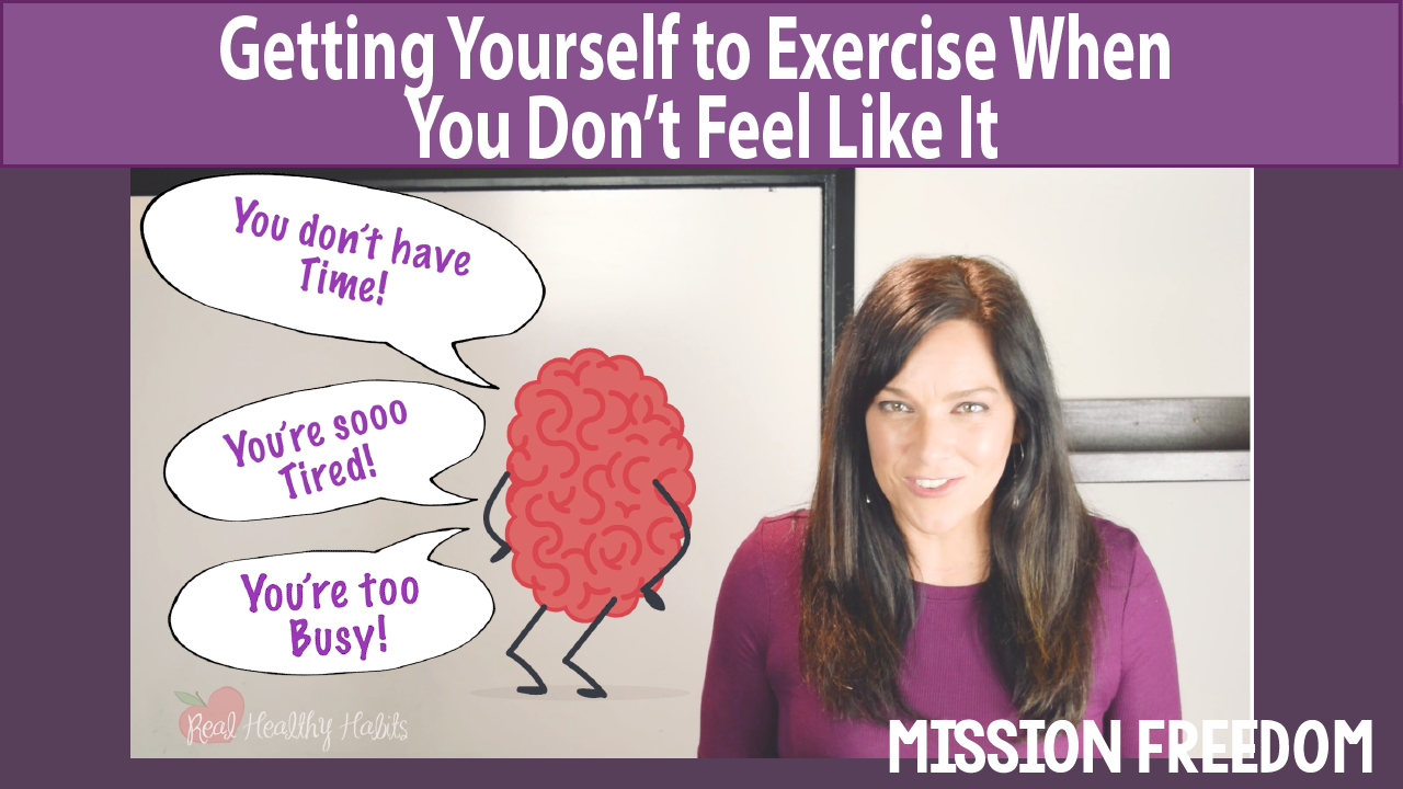 Teachable Getting Yourself to Exercise When You Don't Feel Like It.png