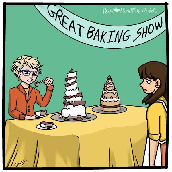 SMART Goals Are Like the Great British Baking Show. Results aren't always great because they are missing some ingredients and steps. | Systems Are Where It's At for Health and Weight Loss Goals | www.realhealthyhabits.com