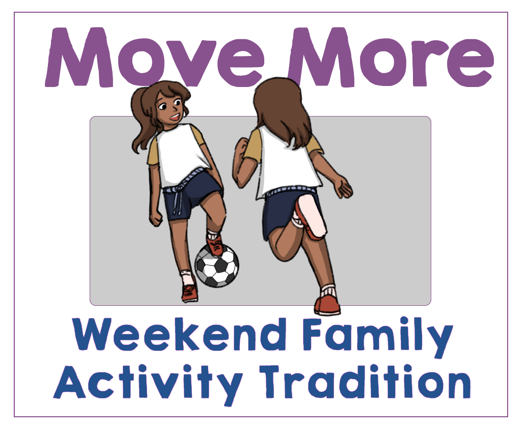 #4 Make a Weekend Family Activity Tradition. Health Family Habits the Pain-free way.   Get Your Kids Healthy with These Easy- Peasy Habits   Real Healthy Habits   www.realhealthyhabits.com