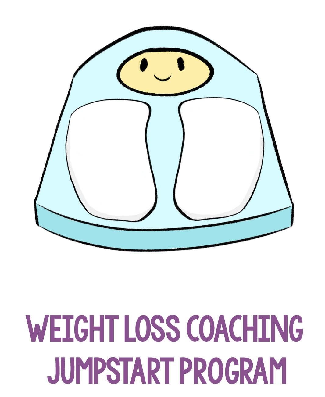 WEIGHT LOSS COACHING JUMPSTART PROGRAM FOR REAL HEALTHY HABITS