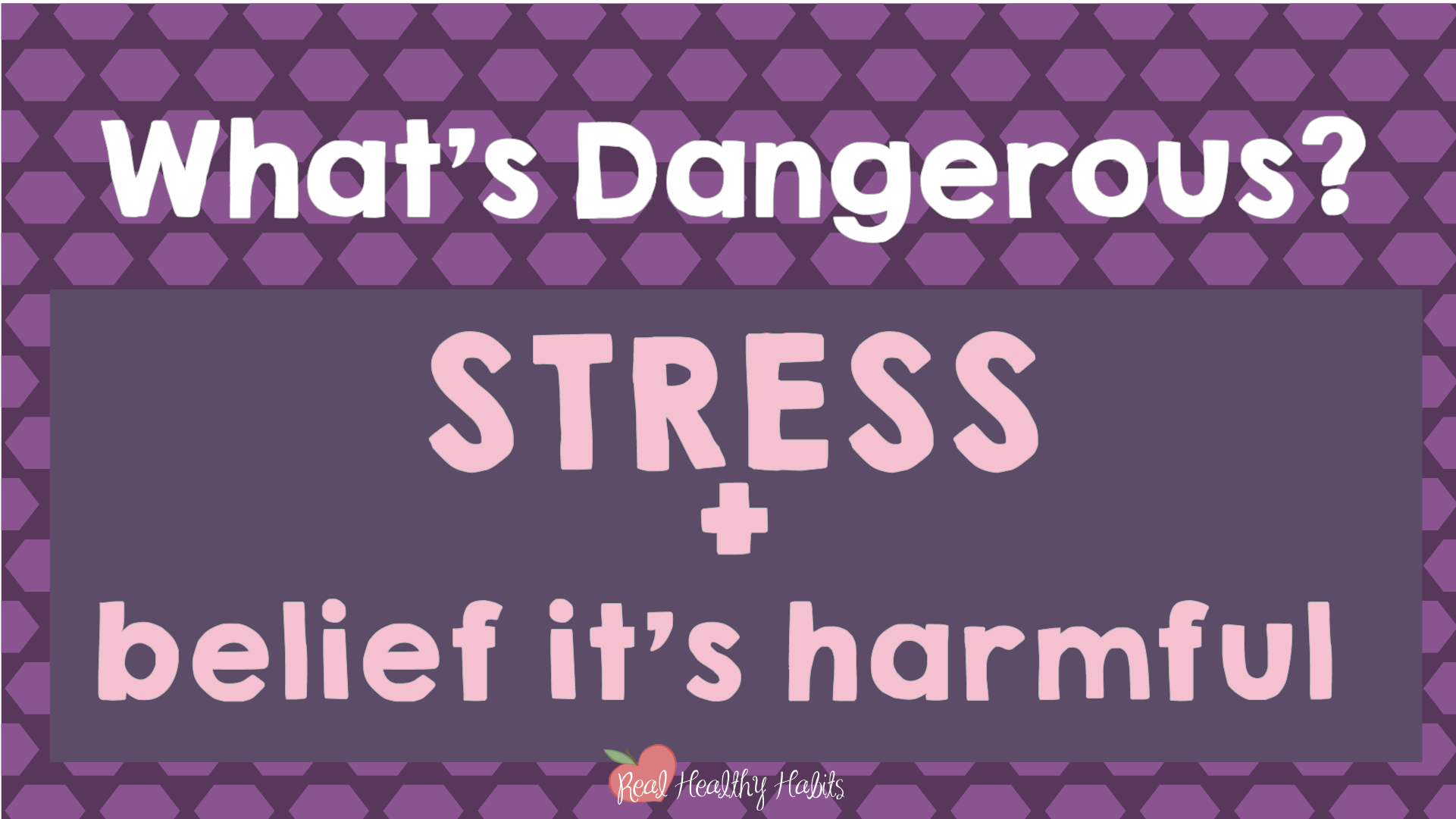 Stress can be helpful or harmful—you choose which one. What's dangerous is stress plus the belief that it's harmful. | How to Make Stress Your Superpower: Stress Paradox #2 | www.realhealthyhabits.com