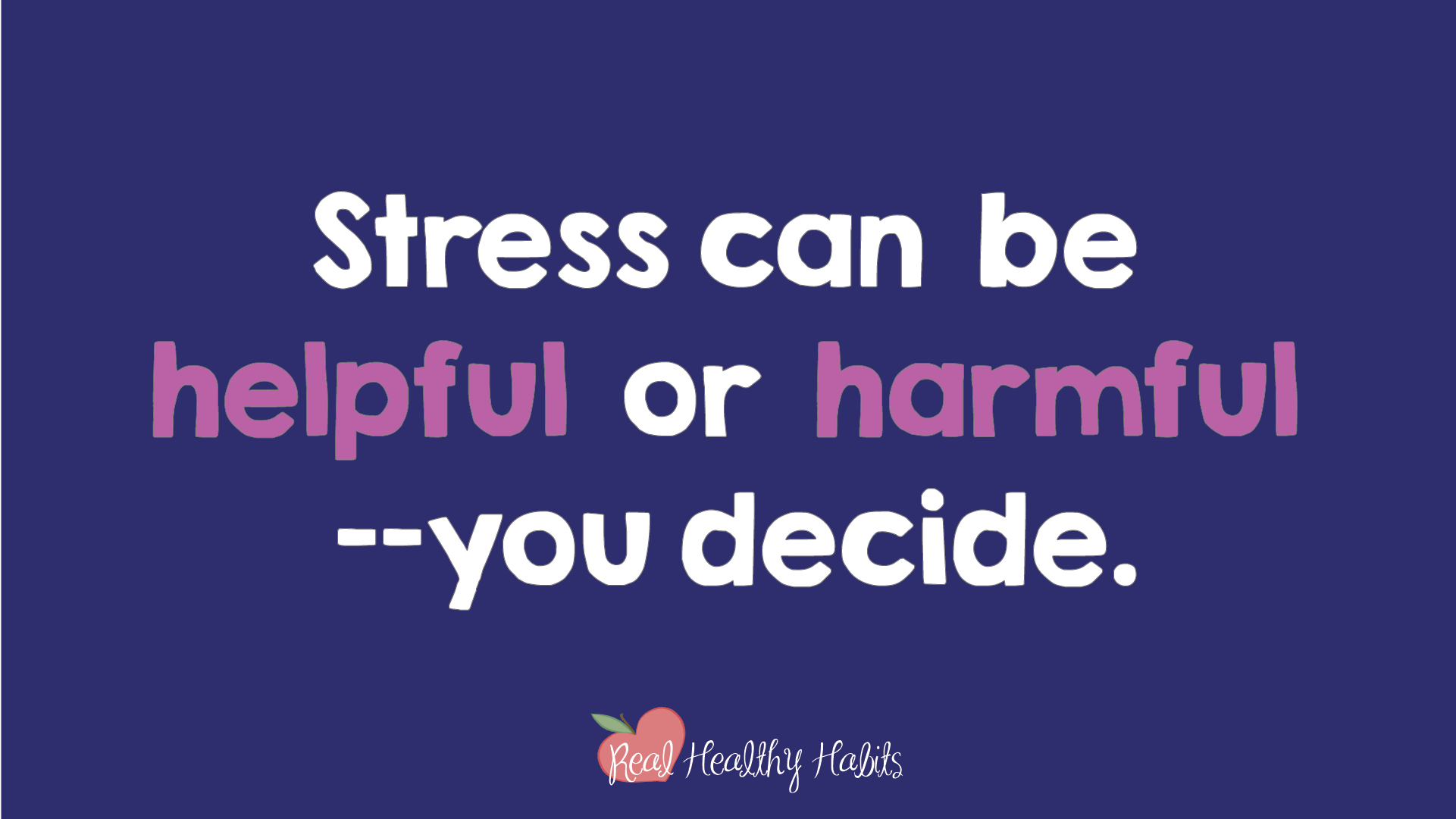 Stress can be helpful or harmful—you choose which one. People who believe stress is helpful have healthier and happier lives. | How to Make Stress Your Superpower: Stress Paradox #2 | www.realhealthyhabits.com