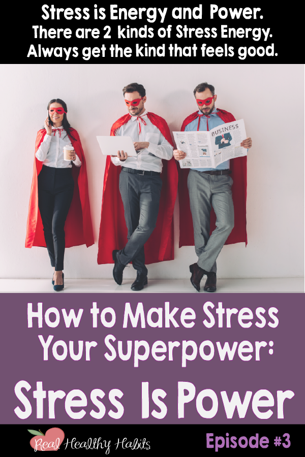 Blog Post How to Make Stress Your Superpower #3 Stress is Power.png