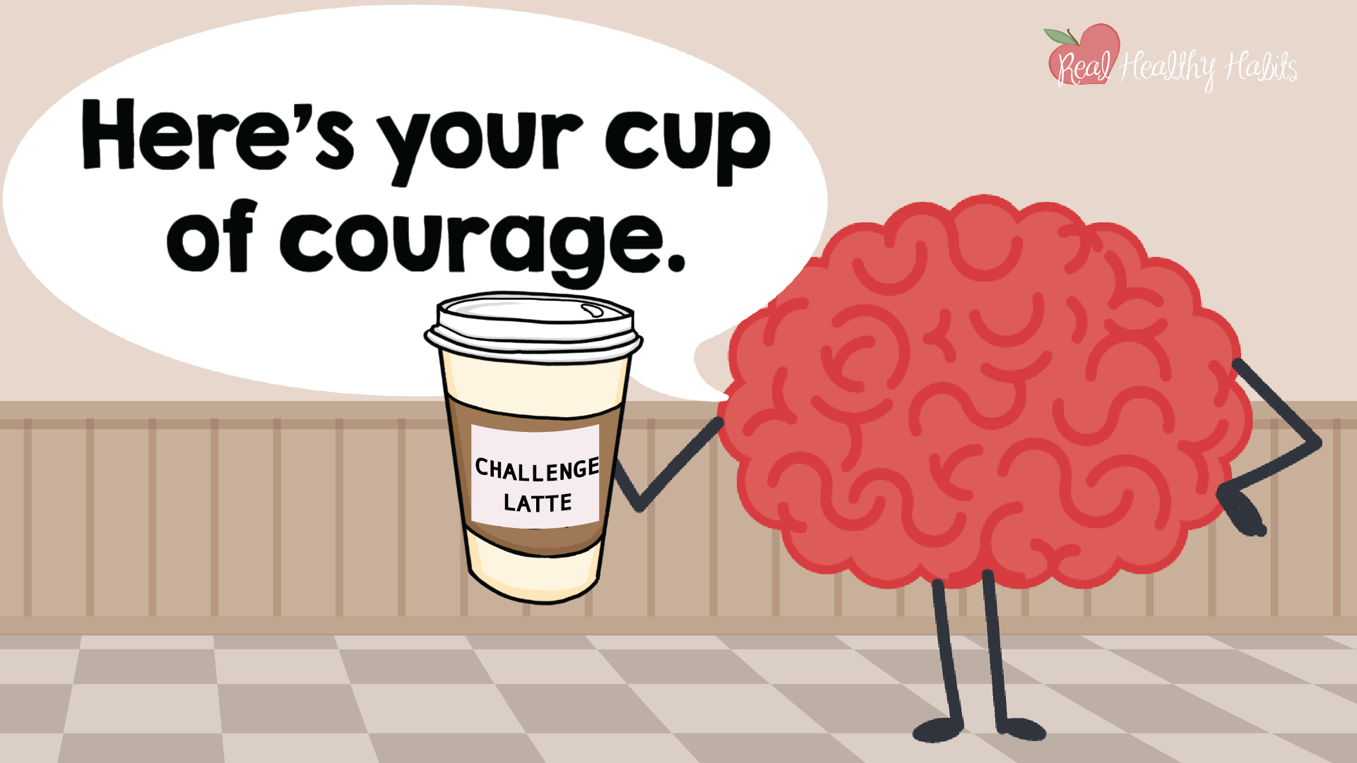 You can always get your Brainy Barista to switch your order of stress response to a cup of courage. | How to Make Stress Your Superpower: Always Get the Good Kind of Stress | www.realhealthyhabits.com